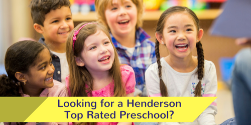 Looking for a Henderson Top Rated Preschool?